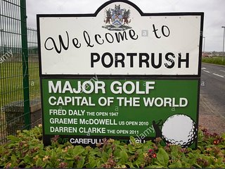 """""""Welcome to Portrush"""" Major Golf capital of the world!"""