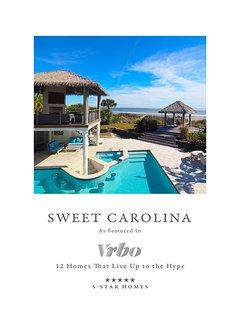 Sweet Carolina As Featured on VRBO 5 Star Homes