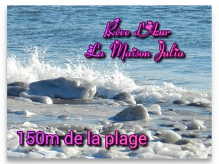 Reve d'Azur la Maison Julia, ideal vacance en famille a pied de la plage