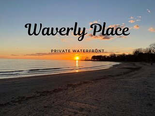 Waverly Place – Waterfront Beauty-Sleeps 10-Newly Renovated
