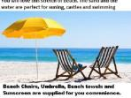 We provide our guests with beach chairs, beach towels, umbrella and sun screen for their convience.