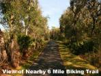 New 6 mile biking trail - great for walking, too!