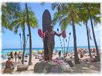 You can see the statue of our famous Duke Kahanamoku or...
