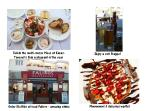 Tuck into the yummy food at local ethnic restaurants - Meze,kleftiko, frappes