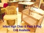 Infant High Chair, Pack & Play, and infant security gate available for guests with young children.