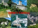 Hermitages and castles