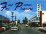 Old Fort Pierce Postcard, it's been a favorite vacation spot since the 1950's