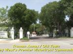 Truman Annex Entry-a Great Community!