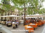 Lunch in Place de Neuf Jets - 75m from Apartment