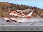 Take a short exciting plane ride in Loon Lake about 30 miles away.
