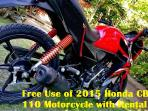 Free Use of 2015 Honda Motorcycle with Booking