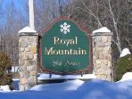 Royal Mountain is three miles away!  A very fun, family friendly ski mountain, reasonable too!