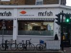 Mr Fish  Fantastic Fish and Chips opposite Queens Park Tube Station.