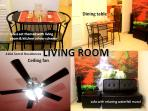 The dining table is located at the living room, ceiling fan & extra stand fan for your guest
