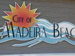 Life is Good at Madeira Beach ! Sun - Fun - Relaxation - Beautiful Sunsets and more