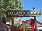 The Toland Adobe is named after Jesse Toland, one of Teddy Roosevelt's Roughriders.