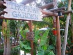Tropical Gardens.