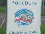 Aquadome only 5km from our home
