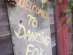 Old roof slate welcoming our guests to Dancing Fox