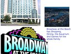 We are a short walk from the Myrtle Beach Convention Center and many more attractions.