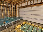 Ping-Pong and Foosball in the garage.