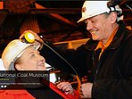 Put a Tin Hat on, go down in the original working miners lift and see the original coal mine shafts.