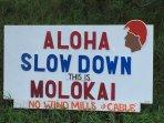 The sentiment on Molokai.