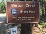 Burton Creek State Park across the street. Hiking and mountain biking. Great trails.