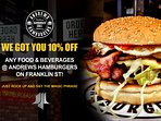 10% OFF any food and beverages at Andrew's Hamburgers on Franklin St!