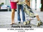 Pour les familles: lit bébé, poussette, siège évolutif de table, vidéothèque enfant... à disposition