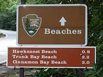 The National Park has world class beaches & lots of well maintained hiking trails