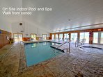 On Site Indoor Pool and Hot Tub, walk from the condo