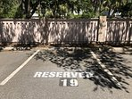 Reserved parking, steps from the front door.