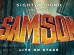 Where the Bible Comes to Life!  Walls will Fall!   Samson, live on stage, at Sight & Sound Theatre.