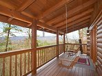 Bench Swing on Private Porch overlooking Beautiful Mountain Views