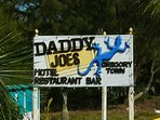 Daddy Joe's is a fun bar and restaurant nearby.