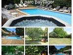 Spa avec piscine chauffée et Parc Paysager